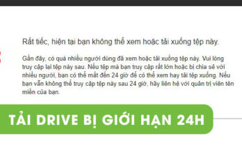 cach-tai-link-google-drive-khi-bi-gioi-han-24h